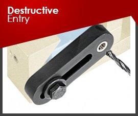 DESTRUCTIVE ENTRY