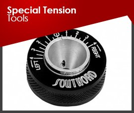 SPECIAL TENSION TOOLS