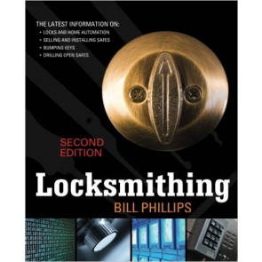 Locksmithing (2nd Edition) -by Bill Phillips